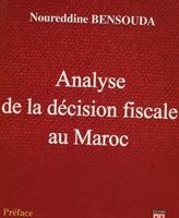Analyse de la décision fiscale au Maroc