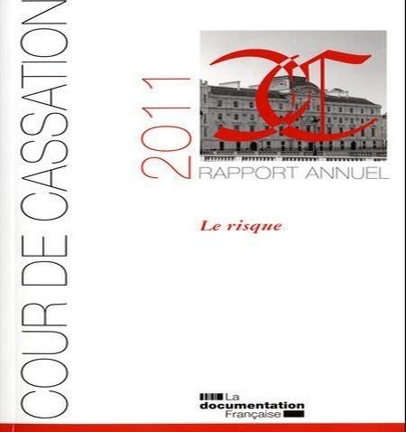 France: Le rapport 2011 de la Cour de cassation