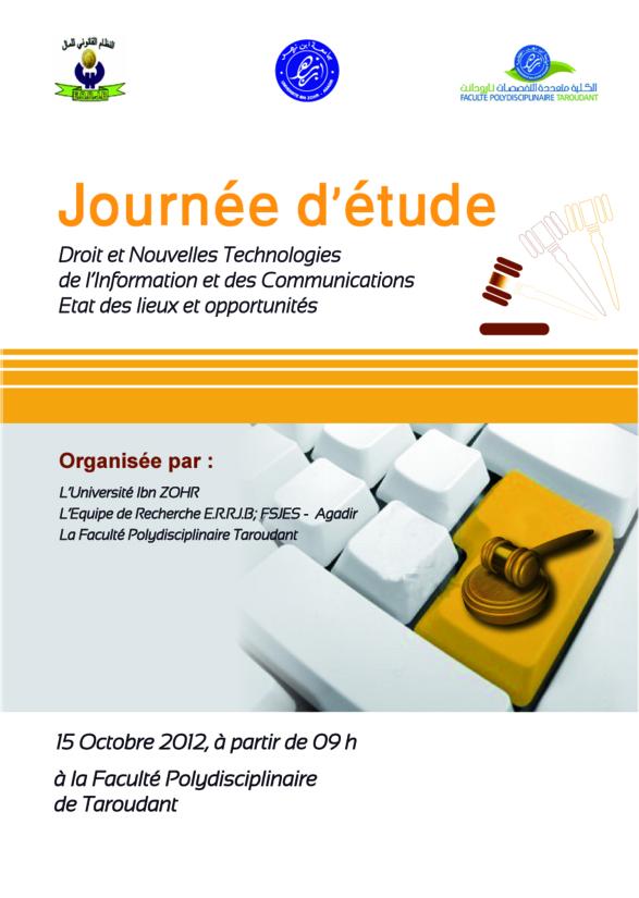 """journée d'étude sous le thème """" Droit et Nouvelles Technologies del'Information: état des lieux et opportunités"""