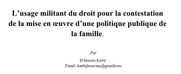 L'usage militant du droit pour la contestation de la mise en œuvre d'une politique publique de la famille.