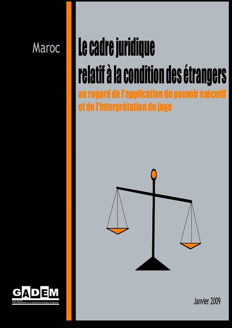 Le cadre juridique relatif à la condition des étrangers