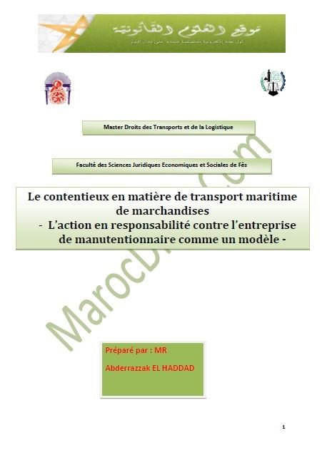 Le contentieux en matière de transport maritime de marchandises - L'action en responsabilité contre l'entreprise de manutentionnaire comme un modèle -
