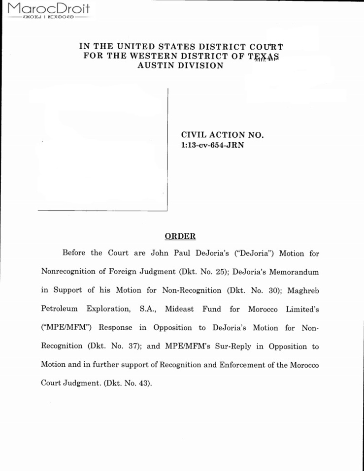 نسخة كاملة من قرار المحكمة الفيدرالية بولاية تكساس الأمريكية الرافض لتنفيذ حكم قضائي مغربي بعلة عدم استقلال القضاء