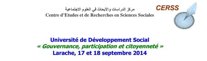 مركز الدراسات والأبحاث في العلوم الاجتماعية ينظم لقاء علميا حول موضوع الحكامة المشاركة والمواطنة، بمدينة العرائش يومي 17 و18 شتنبر 2014