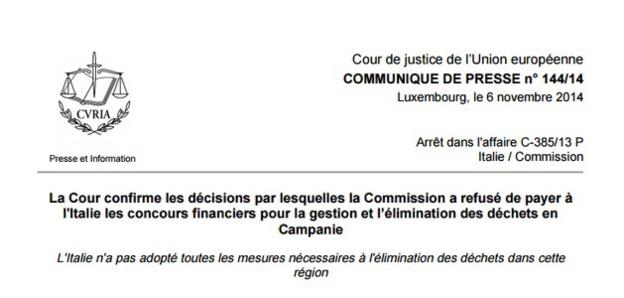 نسخة كاملة من القرار الصادر ضد الجمهورية الإيطالية بسبب عدم تنفيذ توجيهات الاتحاد الأوروبي بشأن التخلص  من النفايات عن محكمة العدل الاور