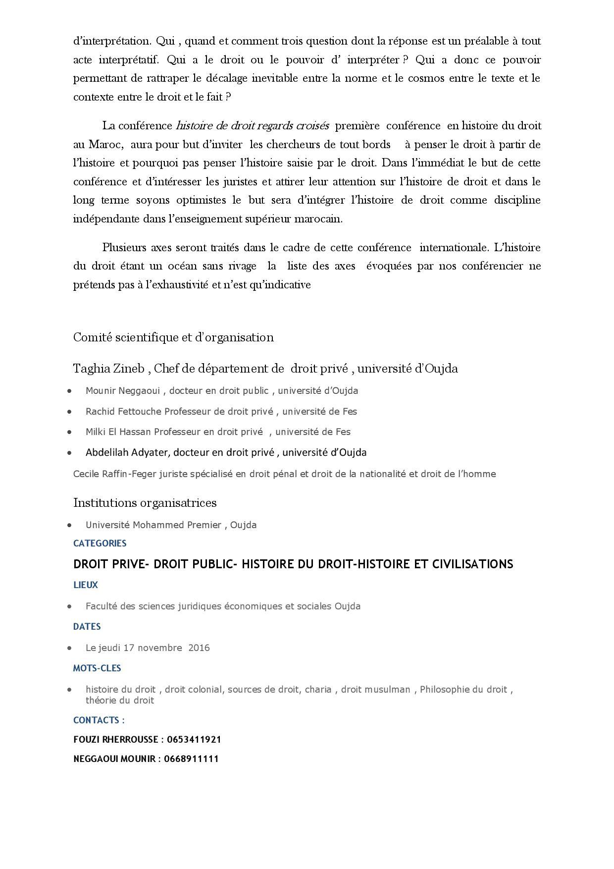 Première conférence internationale sur l'histoire du droit Faculté des Sciences Juridiques Économiques et Sociales Université Mohammed 1er Oujda Regards croisés sur l'histoire du Droit
