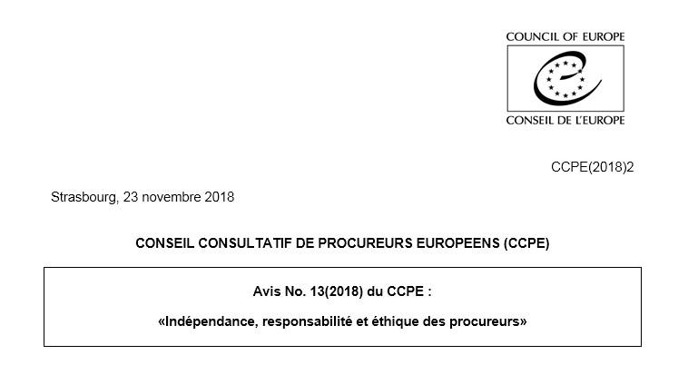 نسخة كاملة من الرأي الإستشاري للمجلس الاستشاري للوكلاء الأوروبيين حول استقلال وكلاء الملك والمدعين العامين ومسؤوليتهم وأخلاقياتهم
