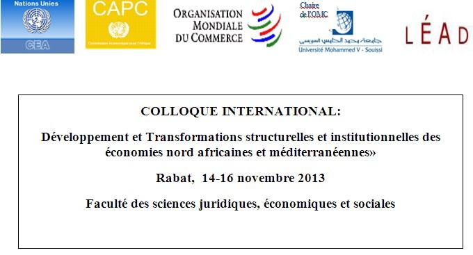 COLLOQUE INTERNATIONAL:  Développement et Transformations structurelles et institutionnelles des économies nord africaines et méditerranéennes»