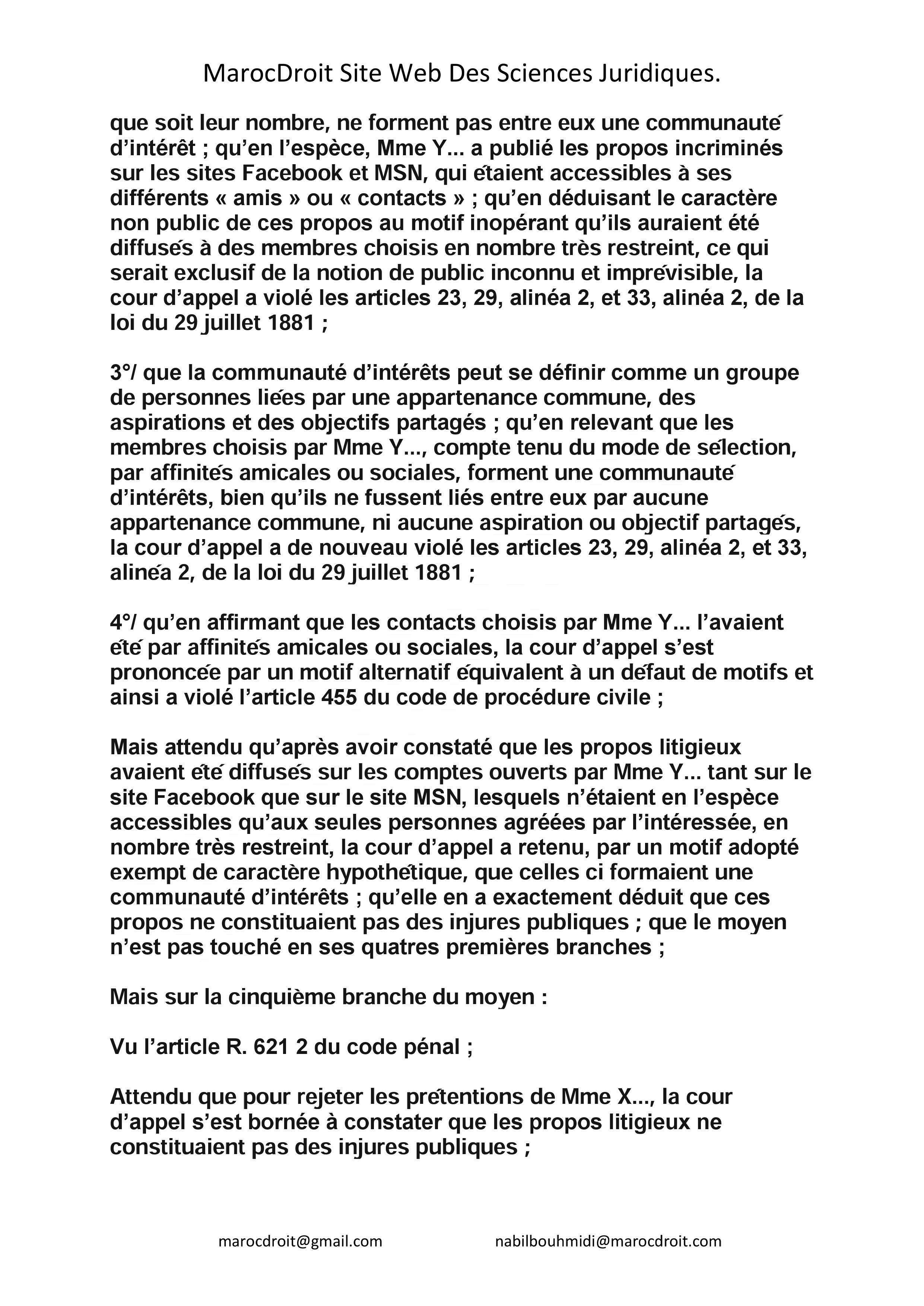 النسخة الكاملة للقرار الصادر عن محكمة النقض الفرنسية القاضي بكون التصريحات التي يتم تدوينها عبر الفايسبوك هي تصريحات خاصة و لا يمكن أن تشكل سببا للمتابعة