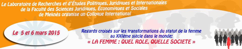 Colloque international  organisé sous le thème :  «La femme : quel rôle, quelle société ?»