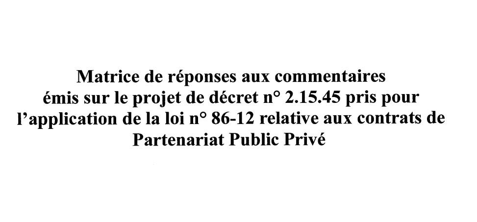 جواب وزارة الاقتصاد و المالية على التعاليق حول مسودة مشروع المرسوم التطبيقي المتعلق بتطبيق القانون المتعلق بعقود الشراكة بين القطاعين العام و الخاص ـ باللغة الفرنسية